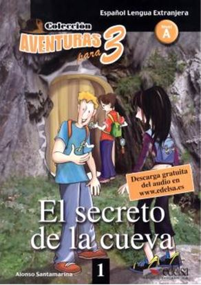 Imagem de AVENTURAS PARA TRES 1 - EL SECRETO DE LA CUEVA - NIVEL A