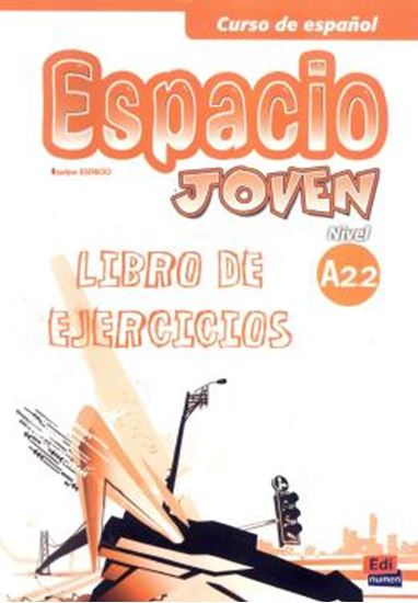 Picture of ESPACIO JOVEN A2.2 LIBRO DE EJERCICIOS